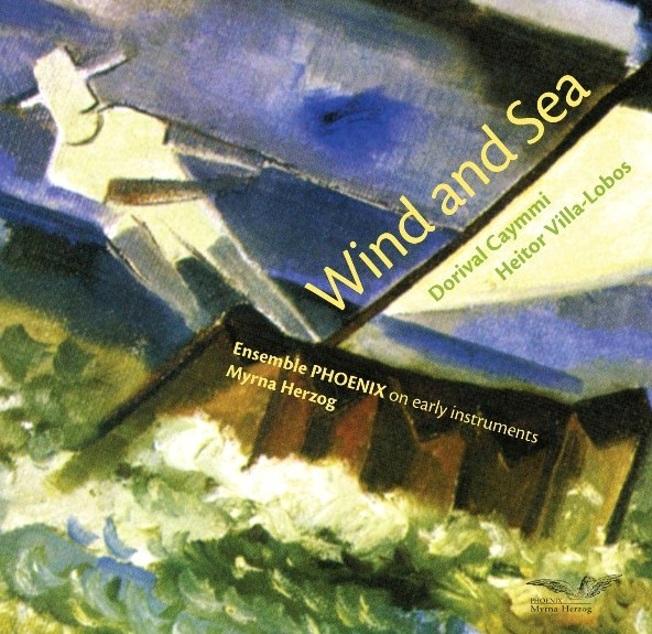 Wind and Sea – Music by Villa-Lobos and Caymmi